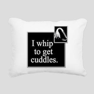 Whip for Cuddles Rectangular Canvas Pillow