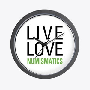 Live Love Numismatics Wall Clock