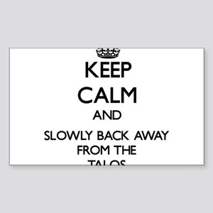 Keep calm and slowly back away from Talos Sticker