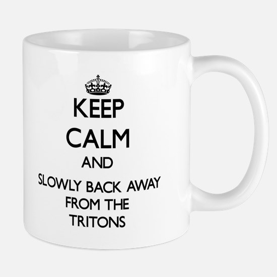 Keep calm and slowly back away from Tritons Mugs