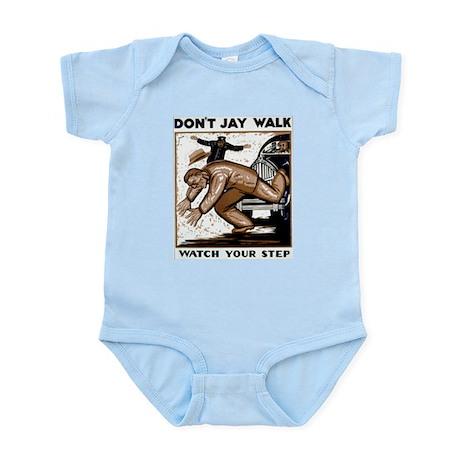 Don't Jaywalk ! Infant Bodysuit