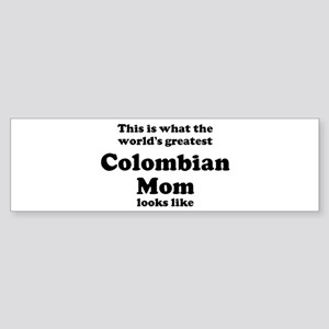 Colombian mom Bumper Sticker