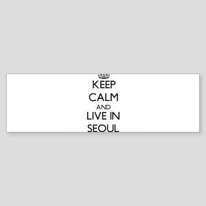 Keep Calm and live in Seoul Bumper Sticker