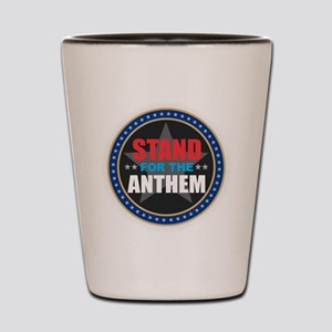 Stand for the Anthem Shot Glass