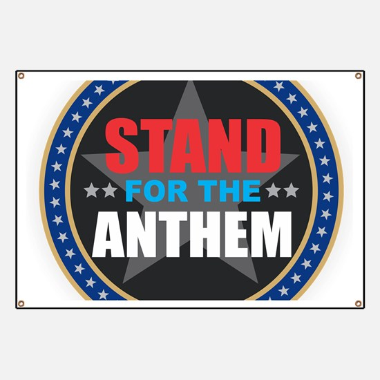 Stand for the Anthem Banner