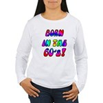 1960's, 60s Women's Long Sleeve T-Shirt