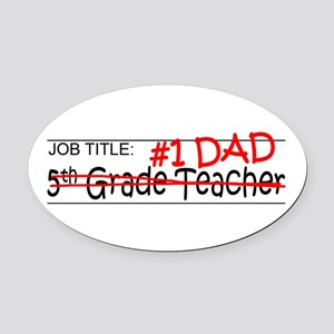 Job Dad 5th Grade Oval Car Magnet