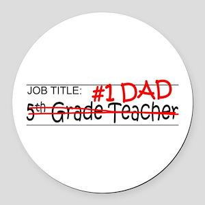 Job Dad 5th Grade Round Car Magnet