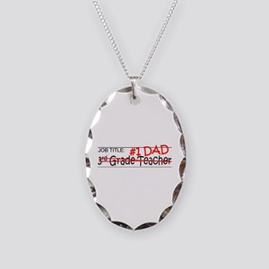 Job Dad 3rd Grade Necklace Oval Charm