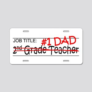 Job Dad 2nd Grade Aluminum License Plate