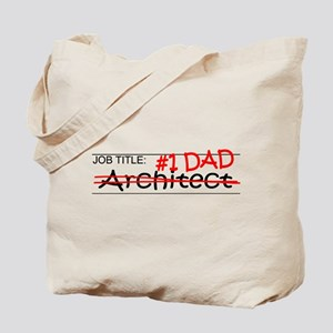 Job Dad Architect Tote Bag