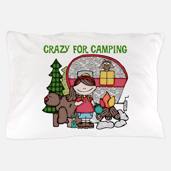 Girl Crazy For Camping Pillow Case