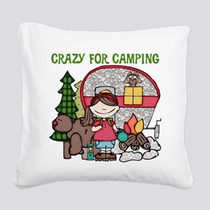 Girl Crazy For Camping Square Canvas Pillow