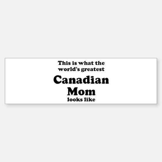 Canadian mom Bumper Car Car Sticker