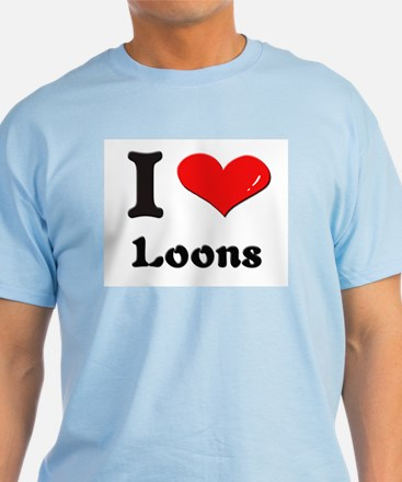 I love loons T-Shirt
