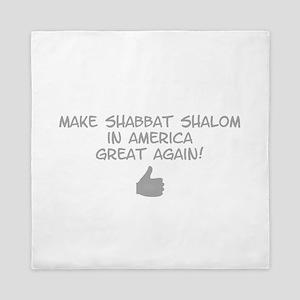 Make Shabbat Shalom in America Great A Queen Duvet