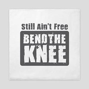 Bend the Knee Queen Duvet