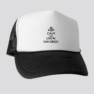 Keep Calm and live in San Diego Trucker Hat