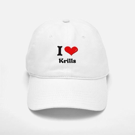 I love krills Baseball Baseball Cap