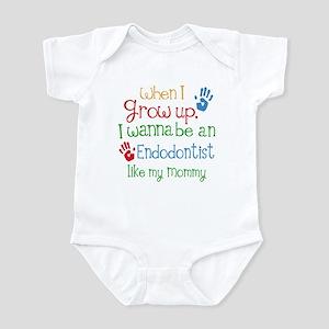 Endodontist Like Mommy Infant Bodysuit