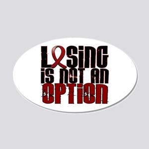 Sickle Cell Anemia LosingNot 20x12 Oval Wall Decal