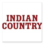 Indian Country Title Square Car Magnet 3