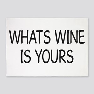 WHATS WINE IS YOURS 004 5'x7'Area Rug