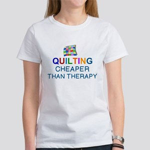 QUILTING: CHEAPER THERAPY T-Shirt