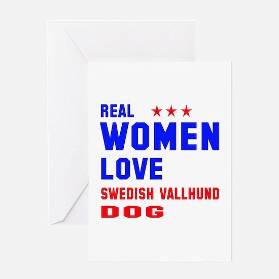 Real Women Love Swedish Vallhund Dog Greeting Card