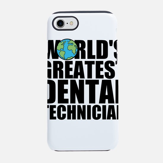 World's Greatest Dental Technician iPhone 7 To