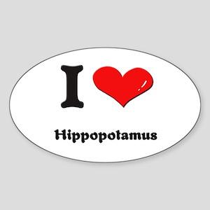 I love hippopotamus Oval Sticker