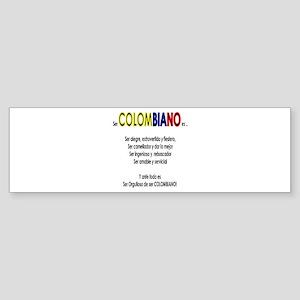Que es ser colombiano Bumper Sticker