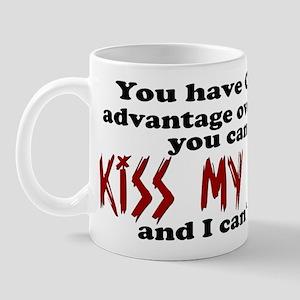 You have ONE advantage over m Mug