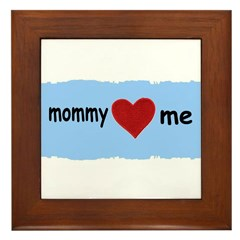 MOMMY LOVES ME Framed Tile