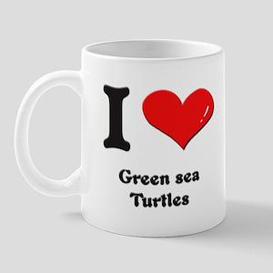 I love green sea turtles  Mug