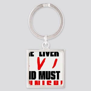 the liver is evil Keychains