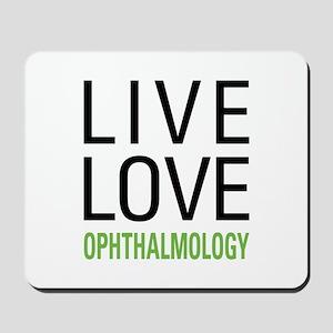 Live Love Ophthalmology Mousepad