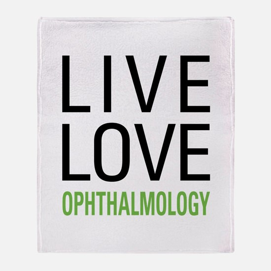 Live Love Ophthalmology Throw Blanket
