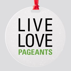 Pageants Round Ornament