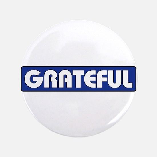 "GRATEFUL 3.5"" Button (100 pack)"