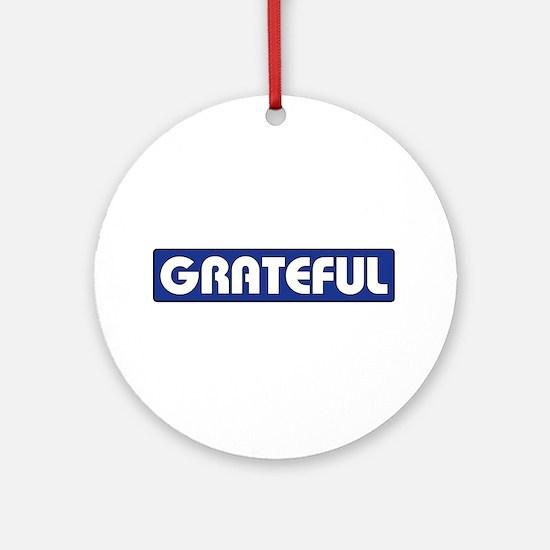 GRATEFUL Ornament (Round)