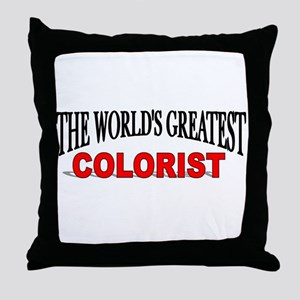 """The World's Greatest Colorist"" Throw Pillow"