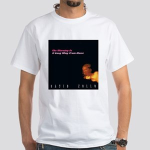 The Morning Is A Long Way From Home T-Shirt