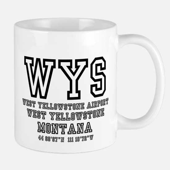 AIRPORT CODES - WYS - WEST YELLOWSTONE, MONTA Mugs