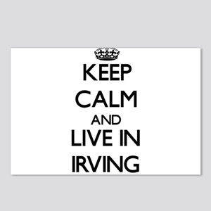 Keep Calm and live in Irving Postcards (Package of