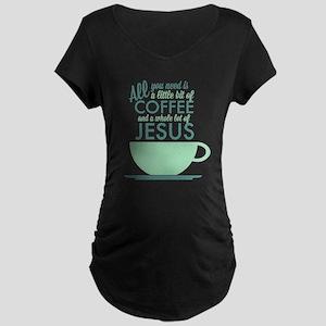 Coffee & Jesus Maternity Dark T-Shirt