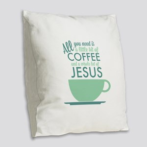 Coffee & Jesus Burlap Throw Pillow