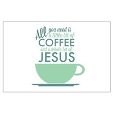Coffee & Jesus Large Poster