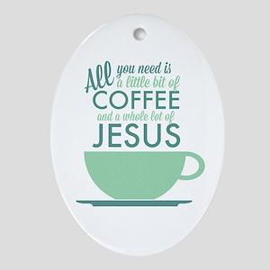 Coffee & Jesus Ornament (Oval)