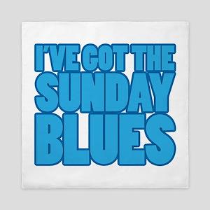 Ive got the Sunday blues Queen Duvet
